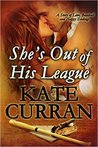 She's Out of His League: A Story of Love, Baseball and Happy Endings