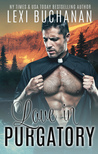 Love in Purgatory (De La Fuente Family, #2)