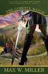 The Gordite Witch (The Legacy Of Sadie Mae Stevens Teen Superhero #1)