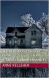The House on Lawton Road: A Tilton Chartwell Mystery #2 (Tilton Chartwell Mysteries)