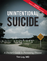 Unintentional Suicide by Tim Loy