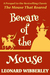 Beware of the Mouse (The Mouse That Roared, #0)