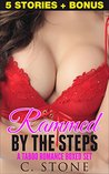 Romance: Rammed By The Steps, A Romance Boxed Set