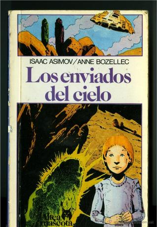 Los Enviados Del Cielo/the Heavenly Host by Isaac Asimov