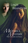 Michael's Mystery (Nations of Peace, #3)