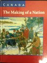 Canada: The Making of a Nation