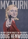 My Turn: Hillary Clinton Targets the Presidency