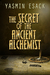 The Secret of the Ancient A...