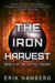 The Iron Harvest (The Lattice Trilogy #2)