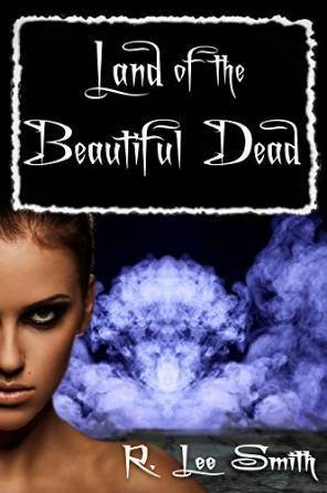 The Land of the Beautiful Dead