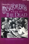 Doktor Bey's Book of the Dead: Embracing a Complete Thanatopsis