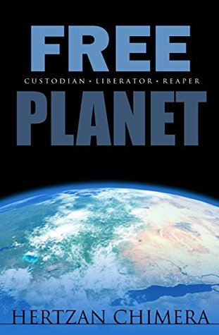 Free Planet by Hertzan Chimera