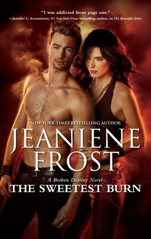 The Sweetest Burn (Broken Destiny, #2)