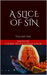 A Slice of Sin (A Slice of Sin, #1)