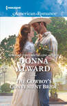 The Cowboy's Convenient Bride (Harlequin American Romance)