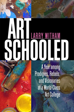Art Schooled by Larry Witham