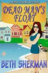Dead Man's Float: A Jersey Shore Mystery (The Jersey Shore Mysteries Book 1)