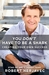 You Don't Have to Be a Shark by Robert Herjavec