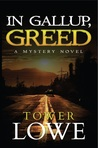 In Gallup, Greed (Cinnamon/Burro New Mexico Mysteries #6)
