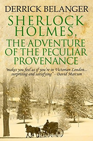Sherlock Holmes: The Adventure of the Peculiar Provenance