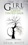 The Girl with the Green-Tinted Hair
