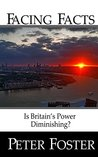 Facing Facts: Is Britain's power diminishing?