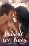 Outside the Lines (Rebel Hearts, #1)