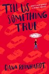 Cover of Tell Us Something True