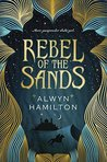 Rebel of the Sands (Rebel of the Sands, #1)