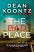 The Bad Place: A gripping novel of spine-chilling suspense