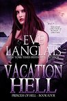 Vacation Hell (Princess of Hell,  #4)