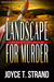 Landscape for Murder: A Bry...