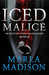 Iced Malice (Detective Kendall Halsrud Series #2)