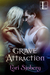 Grave Attraction (Grave, #4)