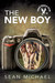 The New Boy (Iron Eagle Gym, #1)