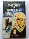 The Luck Of Brin's Five (Torin, #1)