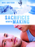Sacrifices Worth Making by Mike Greysen
