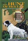 The Hunt of Her Life Sequel: A captivating journey that will touch your heart (#2)