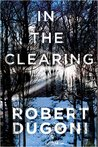 In the Clearing (Tracy Crosswhite, #3)