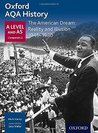 Oxford AQA History for A Level: The American Dream: Reality and Illusion 1945-1980 (Aqa a Level History)