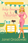 Fudge Brownies & Murder (Culinary Competition, #4)