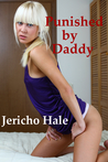 Punished by Daddy (Taboo, BDSM, Humiliation, Anal)