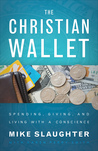 The Christian Wallet: Spending, Giving, and Living with a Conscience