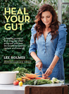 Heal Your Gut: Supercharged Food (UK edition)