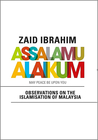 Assalamualaikum: Observations On The Islamisation Of Malaysia