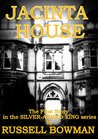 Jacinta House: Book One in the Silver-Armed King Series.