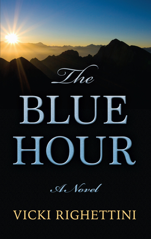 The Blue Hour: A Novel