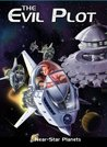 The Evil Plot (Near Star Planets by High Noon Books Book 2)