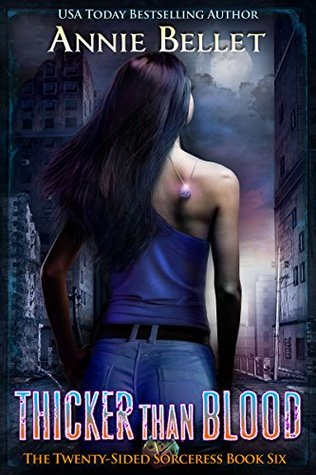Thicker Than Blood (The Twenty-Sided Sorceress #6)