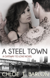 A Steel Town (A Gateway to Love, #3)